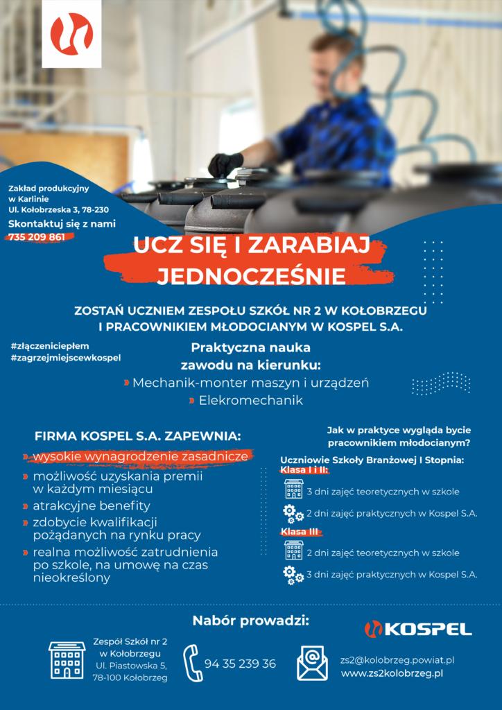 Plakat z informacjami na temat możliwości realizacji zajęć praktycznych w zakładzie produkcyjnym KOSPEL w Karlinie